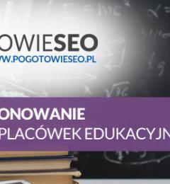 SEO i pozycjonowanie dla szkół, placówek i biur edukacyjnych