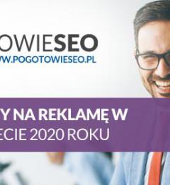 Najlepsze sposoby na reklamę Internetową w 2020 roku