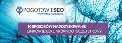 10 sposobów na pozyskiwanie backlinków do strony www
