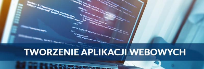 Projektowanie i tworzenie aplikacji internetowych (webowych) dla firm i startupów