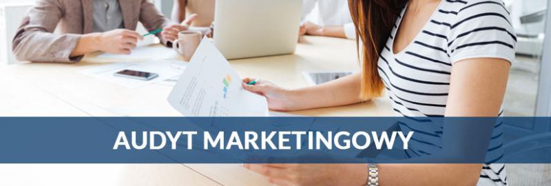 Skuteczny audyt marketingowy dla firmy