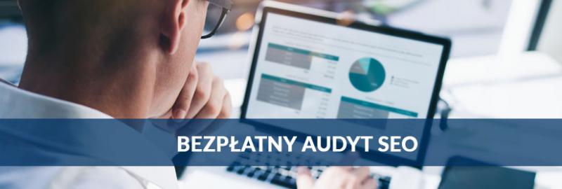 Wykonujemy bezpłatne wstępne audyty SEO dla stron i sklepów internetowych.