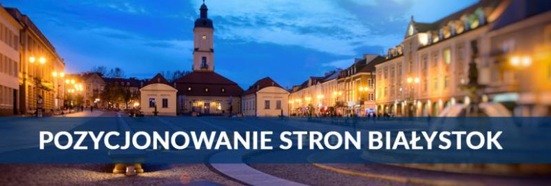 Pozycjonowanie stron internetowych (SEO) w Białymstoku