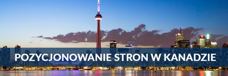 Pozycjonowanie stron WWW w Kanadzie