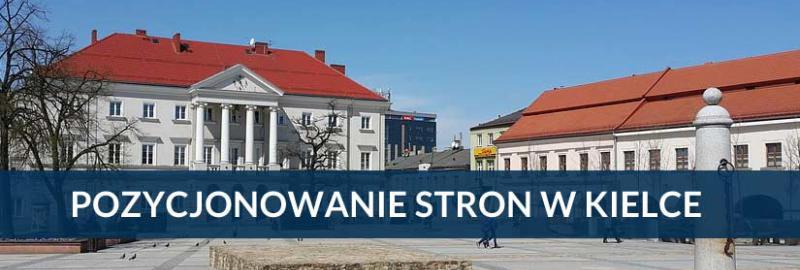 Pozycjonowanie stron i sklepów internetowych w Kielcach