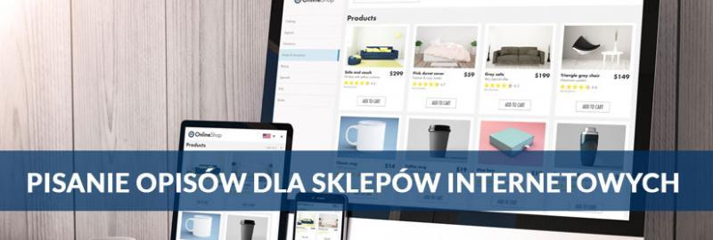 Pisanie i tworzenie treści, opisów produktów dla sklepów internetowych ecommerce