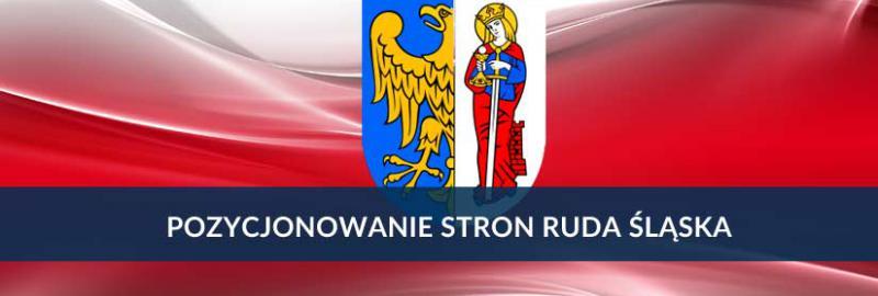 Pozycjonowanie stron i sklepów internetowych Ruda Śląska