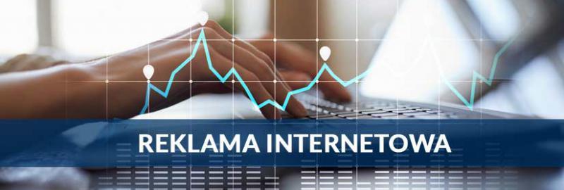 Reklama internetowa (online) dla firm, biznesów, marek oraz sklepów internetowych