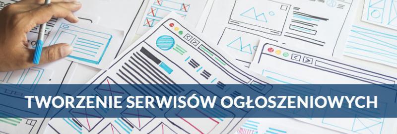 Projektowanie i tworzenie serwisów i portali ogłoszeniowych dla Twojego biznesu